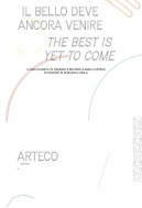 il bello deve ancora venire / the best is yet to come