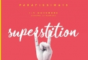 paratissima 13 | superstition
